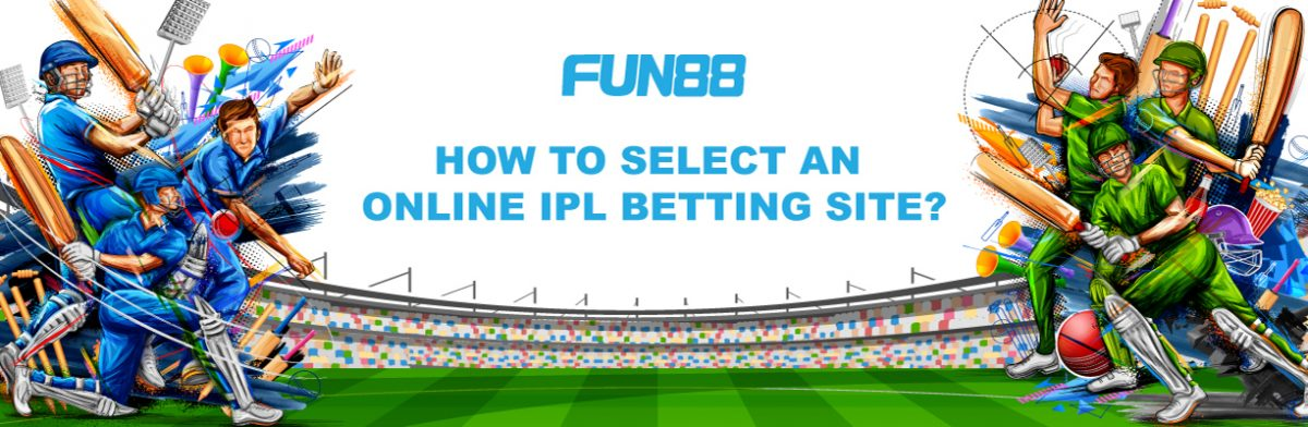 How to select an online IPL betting site
